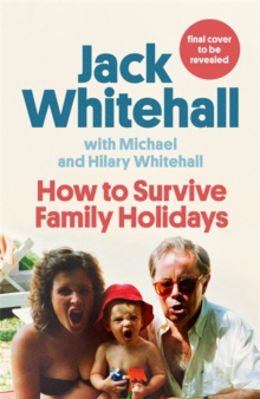 Picture of How to Survive Family Holidays
