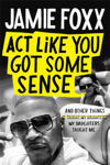 Picture of Act Like You Got Some Sense