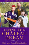 Picture of Living the Chateau Dream