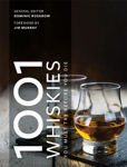 Picture of 1001 Whiskies You Must Try Before You Die: Updated for 2021