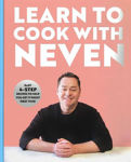 Picture of Learn to Cook With Neven: Easy 4-Step Recipes to Help You Get it Right First Time!