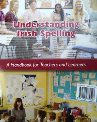 Picture of Tuiscint Ar Litriu Na Gaeilge / Understanding Irish Spelling