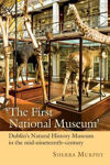 Picture of The First National Museum: Dublin's Natural History Museum in the mid-nineteenth-century