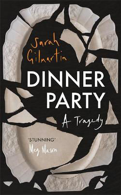 Picture of Dinner Party: A Tragedy