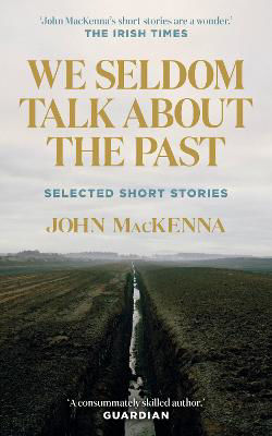Picture of We Seldom Talk About the Past : Selected Short Stories