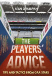 Picture of The Players' Advice : Tips and Tactics from GAA Stars