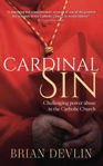 Picture of Cardinal Sin: Challenging power abuse in the Catholic Church