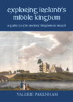 Picture of Exploring Ireland's Middle Kingdom: A Guide to the Ancient Kingdom of Meath