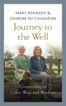 Picture of Journey to the Well: Connecting to Celtic Ways and Wisdom