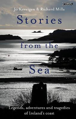 Picture of Stories from the Sea : Legends, adventures and tragedies of Ireland's coast