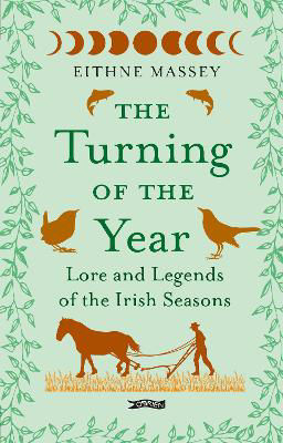 Picture of The Turning of the Year: Lore and Legends of the Irish Seasons