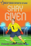 Picture of Shay Given: Great Irish Sports Stars