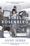 Picture of Ethel Rosenberg : A Cold War Tragedy