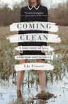 Picture of Coming Clean : A true story of love, addiction and recovery