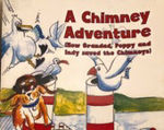 Picture of A Chimney Adventure - How Grandad, Poppy and Indy Saved the Chimneys
