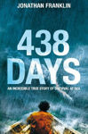 Picture of 438 Days: An Extraordinary True Story of Survival at Sea
