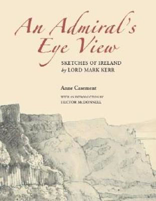 Picture of An Admiral's Eye View: Sketches of Ireland by Lord Mark Kerr