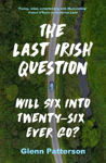 Picture of The Last Irish Question: Will Six into Twenty-Six Ever Go?