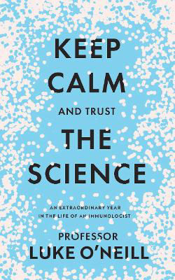 Picture of Keep Calm and Trust the Science