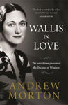 Picture of Wallis in Love: The untold true passion of the Duchess of Windsor