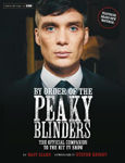 Picture of By Order of the Peaky Blinders: The Official Companion to the Hit TV Series