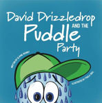 Picture of David David Drizzledrop and the Puddle Party: 2021