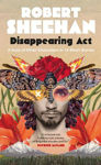 Picture of Disappearing Act: A Host Of Other Characters In 16 Short Stories