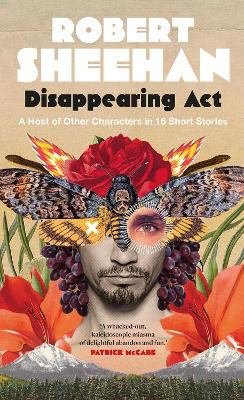 Picture of Disappearing Act : A Host of Other Characters in 16 Short Stories