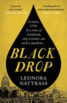 Picture of Black Drop: A thrilling historical mystery of revolution and treachery