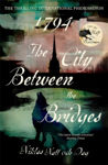 Picture of 1794 : The City Between the Bridges