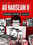 Picture of Ad Nauseam Ii: Newsprint Nightmares From The 1990s And 2000s