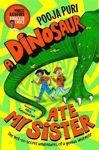 Picture of A Dinosaur Ate My Sister: A Marcus Rashford Bookclub Choice