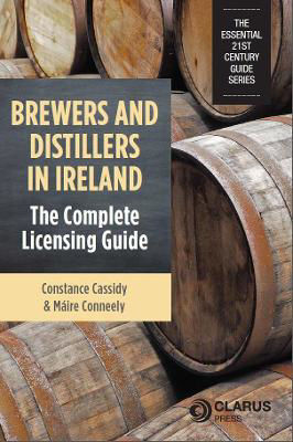 Picture of Brewers and Distillers in Ireland - The Complete Licensing Guide