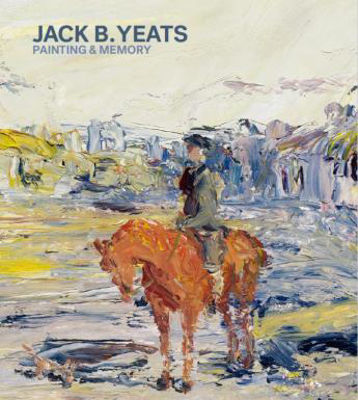 Picture of Jack B Yeats : Painting and Memory