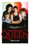 Picture of Magnifico! The A to Z of Queen